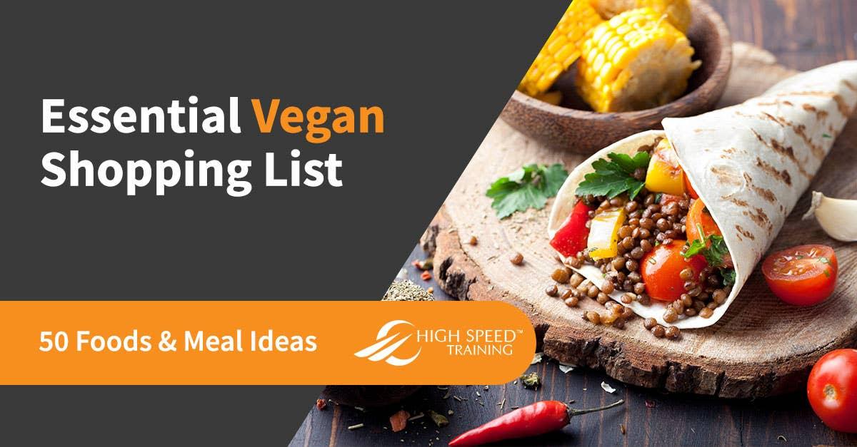 A Vegan Grocery List 50 Ideas For A Healthy Vegan Kitchen