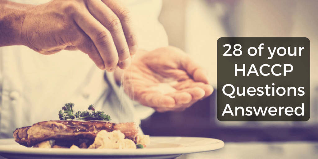 haccp faqs: we answer 28 of your common haccp queries - Procedure Haccp Cuisine