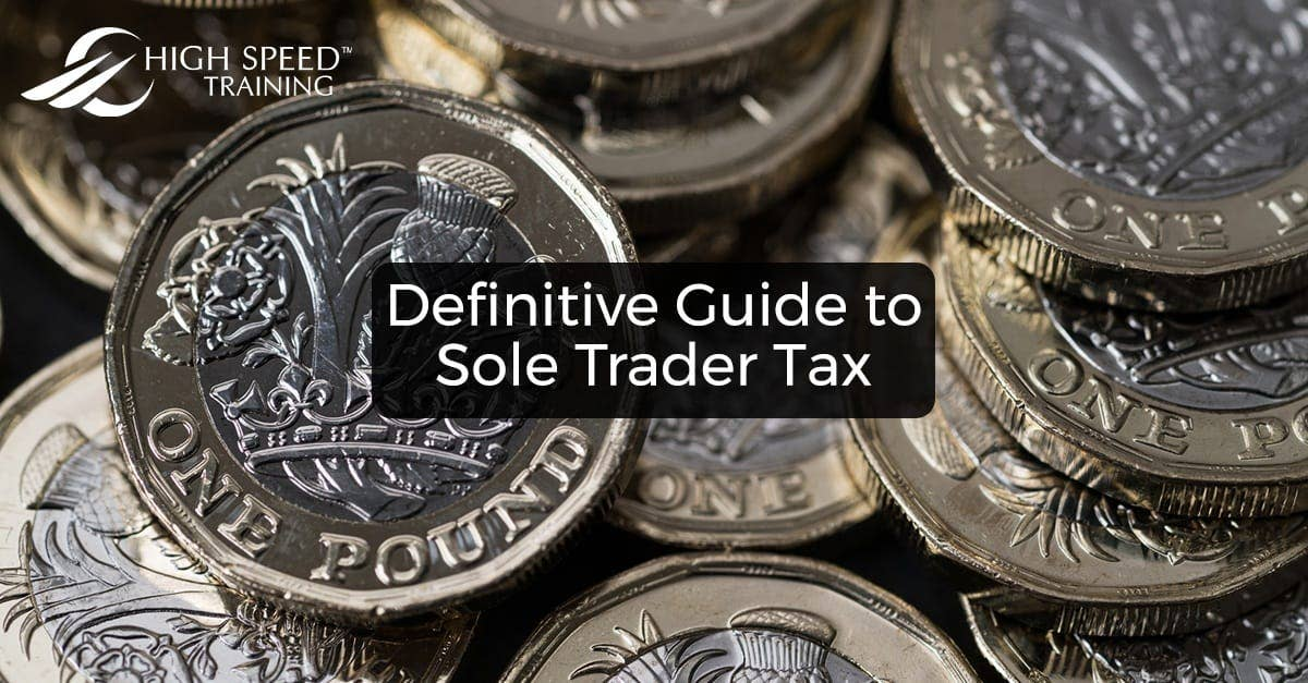 Traders Insurance Policy >> Sole Trader Tax | Information & Advice | High Speed Training