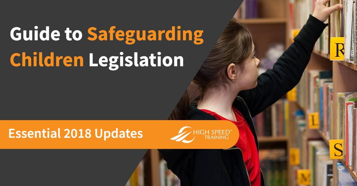 current safeguarding legislation