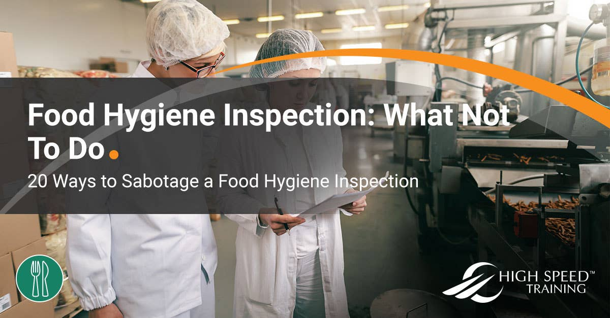 Food Hygiene Inspections What Not To Do