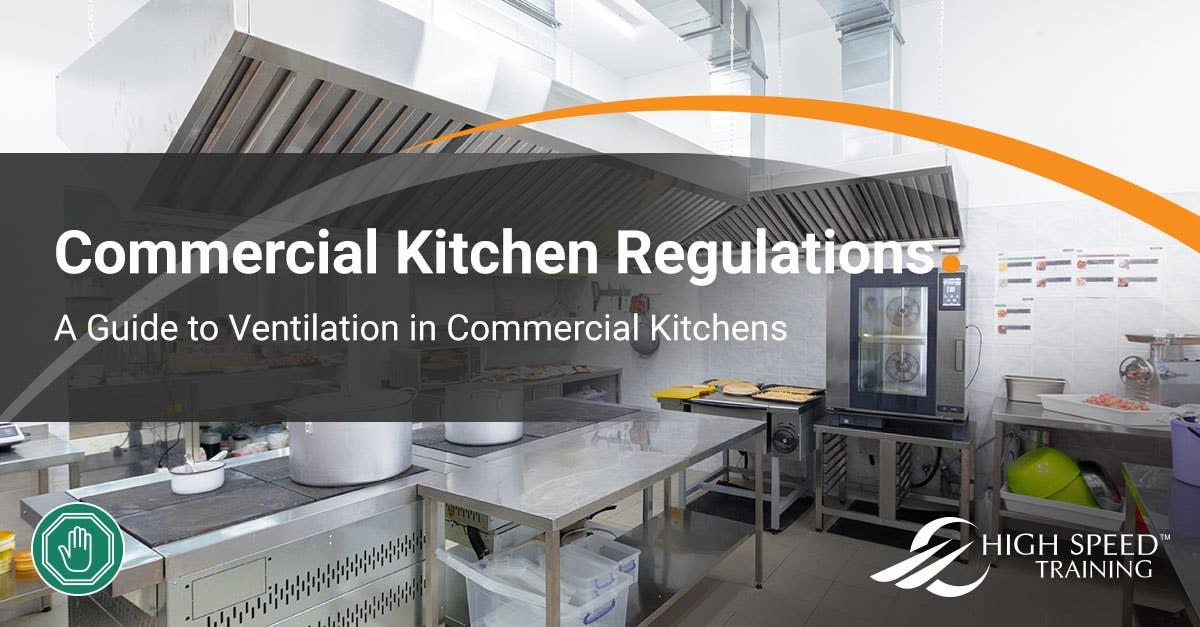 Commercial Kitchen Extraction Regulations Ventilation